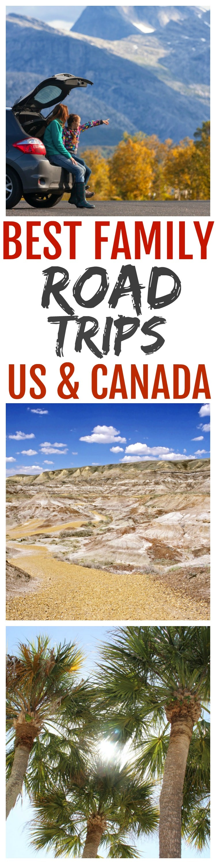 Best family road trips us and canada