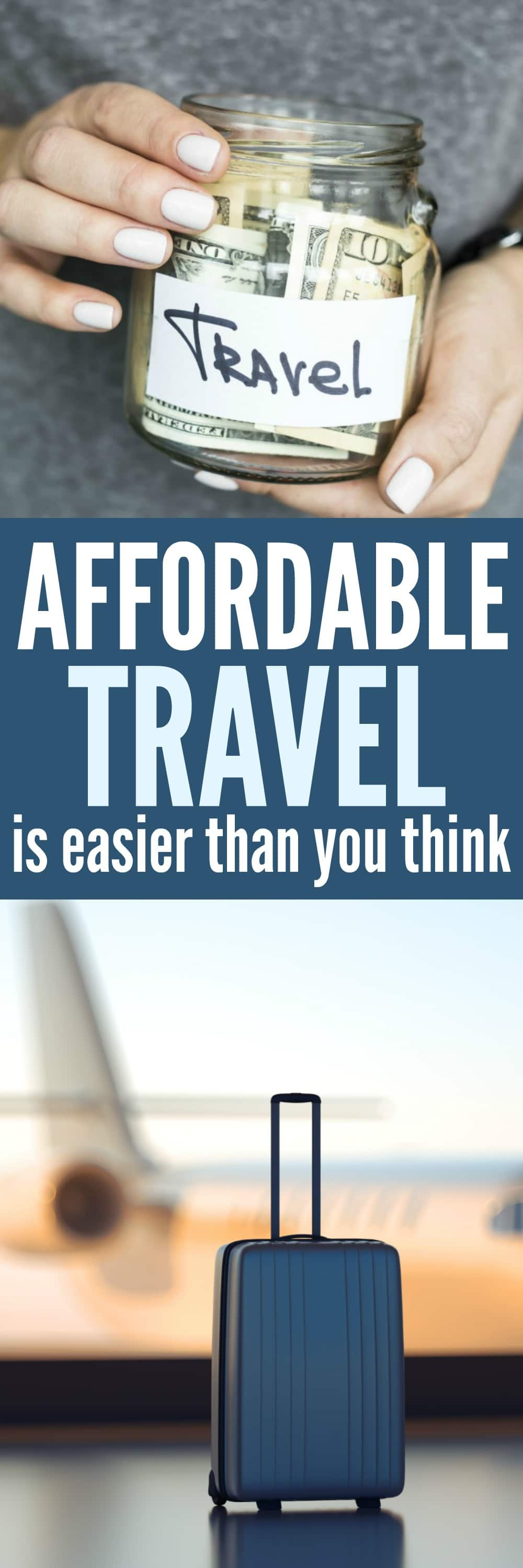 Affordable Travel is easier than you think