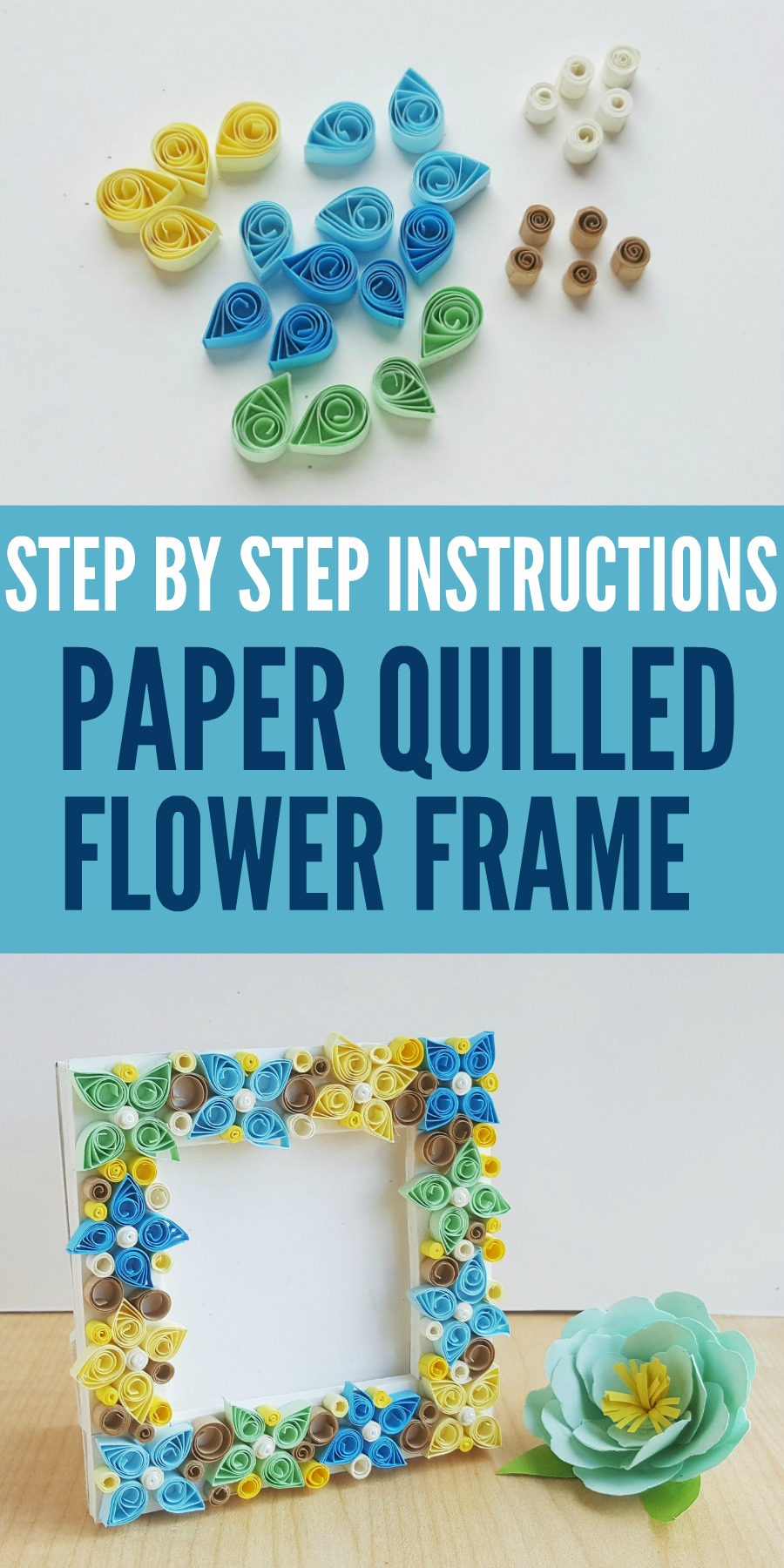 Paper Quilled Flower Frame with Step by Step Instructions