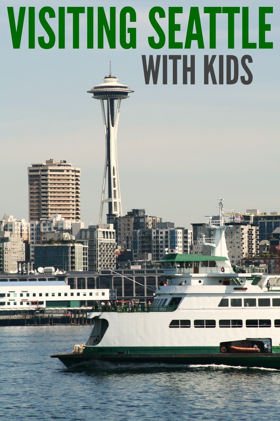 Tips for Visiting Seattle with Kids
