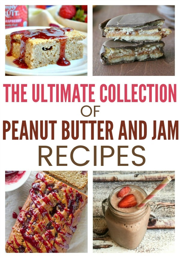 peanut butter and jam desserts collection