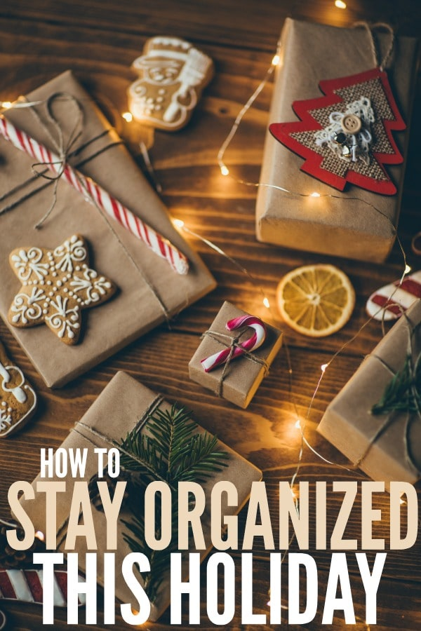 How To Stay Organized This Holiday