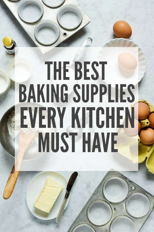 The Best Baking Supplies Every Kitchen Must Have
