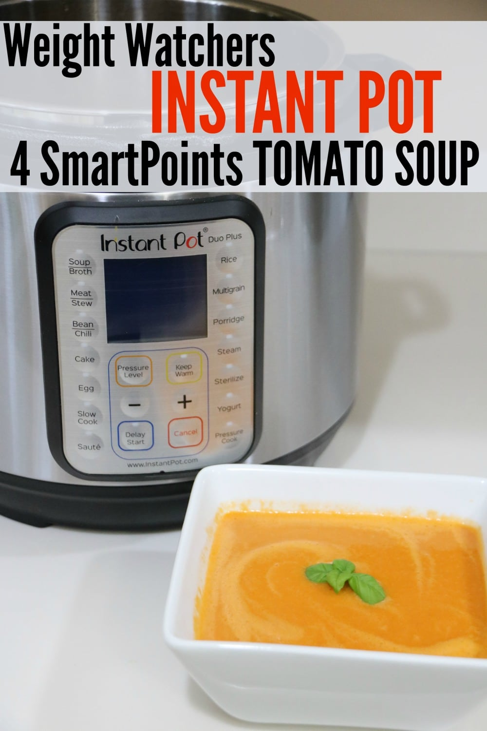 4 SmartPoints Tomato Soup Instant Pot