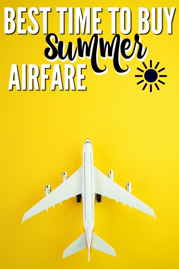 The Best Time to Buy Summer Airfare