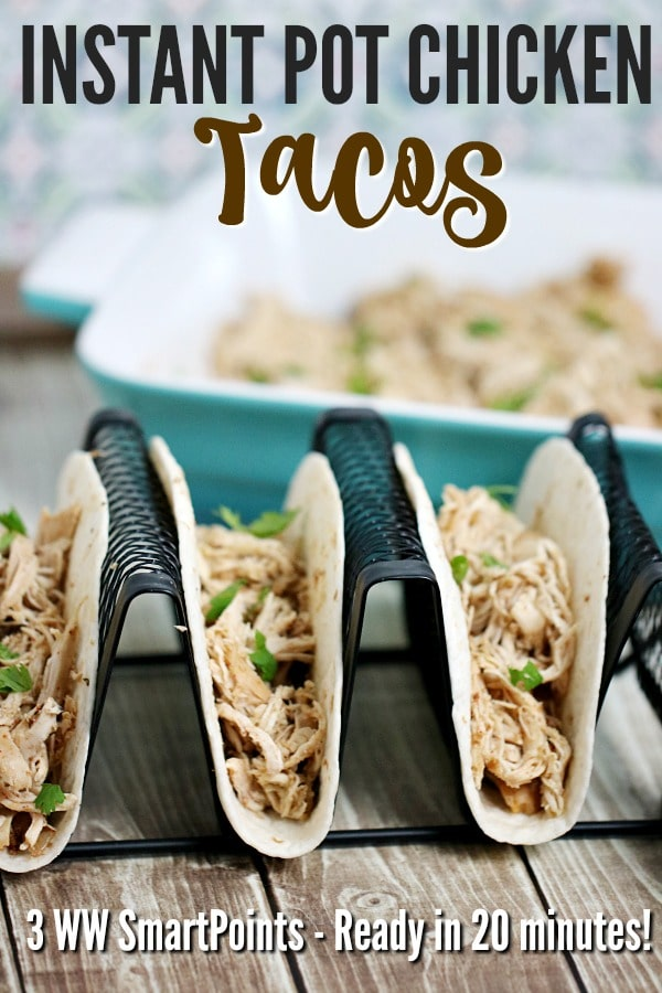 Instant Pot Chicken Tacos with WW SmartPoints
